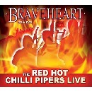 Red Hot Chilli Pipers - Braveheart