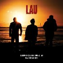 Lau - Lightweights & Gentlemen & Live Remastered Deluxe