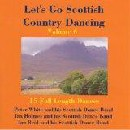 Various Artists - Let's Go Scottish Country Dancing - Volume 6