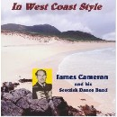 James Cameron and his Scottish Dance Band - In West Coast Style