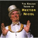Hector Nicol - The Golden Years Of Hector Nicol