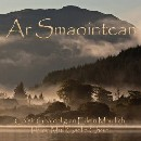 Isle of Mull Gaelic Choir - Ar Smaointean (Our Thoughts)