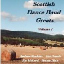 Various Artists - Scottish Dance Band Greats Volume 1