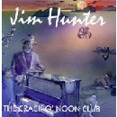 Jim Hunter - The Crack O' Noon Club