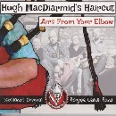 Hugh MacDiarmid's Haircut - Airs From Your Elbow