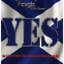 Fergie MacDonald - Yes is the Vote for Bonnie Scotland