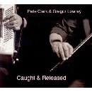 Pete Clark & Gregor Lowrey - Caught & Released