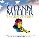 Glen Miller & His Orchestra - Glen Miller - The Gold Collection