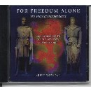Various Artists - For Freedom Alone - The Wars Of Independence
