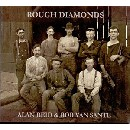 Alan Reid & Rob Van Sante - Rough Diamonds