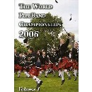 Various Pipe Bands - 2006 World Pipe Band Championships - Volume 1