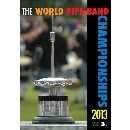 Various Pipe Bands - 2013 World Pipe Band Championships - Volume 1