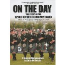 The Spirit Of Scotland Pipe Band - On The Day: The Story Of The Spirit Of Scotland Pipe Band