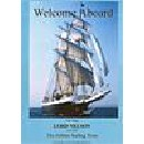 Welcome Aboard - Tall Ship Lord Nelson - No 19