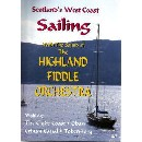 Highland Fiddle Orchestra - Scotland's West Coast Sailing