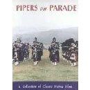 Various Pipe Bands - Pipers On Parade